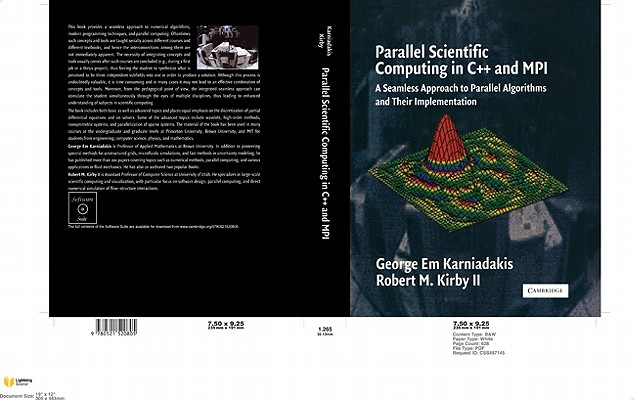 Parallel Scientific Computing in C++ and Mpi By Karniadakis, George Em/ Kirby, Robert M.