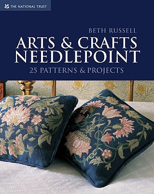 Arts & Crafts Needlepoint By Russell, Beth/ Greenwood, John (PHT)